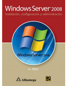 Windows server 2008 - instalación, configuración y administración