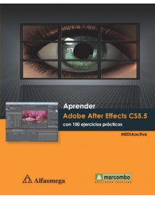 Aprender after effects cs5.5 - con 100 ejercicios prácticos