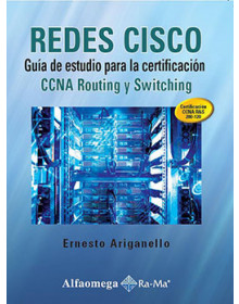 REDES CISCO - Guía de estudio para la certificación CCNA Routing y Switching