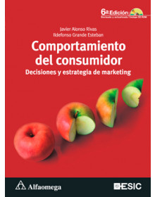 Comportamiento del consumidor - Decisiones y estrategia de marketing - 6ª ed.