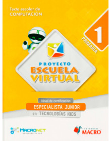 PROYECTO ESCUELA VIRTUAL - Especialista Junior Texto 1 Primaria