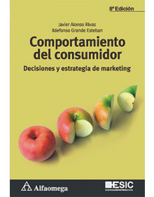 COMPORTAMIENTO DEL CONSUMIDOR - Decisiones y estrategia de marketing 8ª Edición