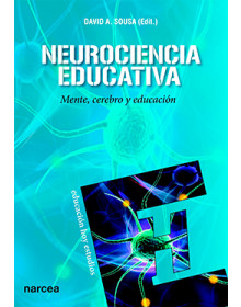 NEUROCIENCIA EDUCATIVA - Mente, cerebro y educación