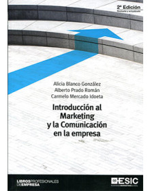 Introducción al Marketing y la Comunicación en la Empresa 2a Edición