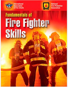 FUNDAMENTALS OF FIRE FIGHTING: SKILLS AND PRACTICE