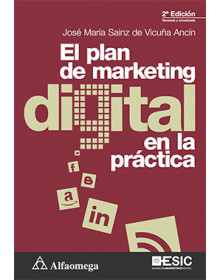 EL PLAN DE MARKETING DIGITAL EN LA PRÁCTICA - 2ª Edición