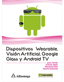 Dispositivos Wearable, Visión Artificial, Google Glass y Android TV