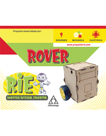 PROYECTO RIE - Robótica Integral Educativa. ROVER