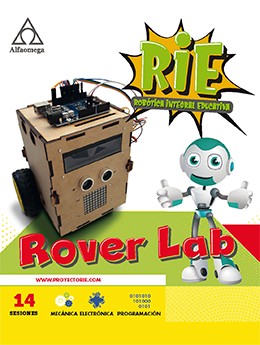 PROYECTO RIE – Robótica Integral Educativa. ROVER LAB