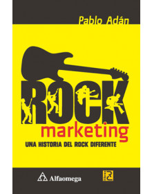 Rock Marketing - Una historia del rock diferente