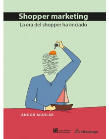 SHOPPER MARKETING -  La era del shopper ha iniciado