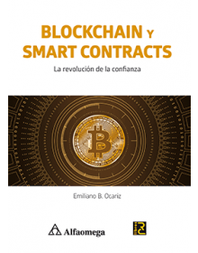 BLOCKCHAIN Y SMART CONTRACTS - La revolución de la confianza