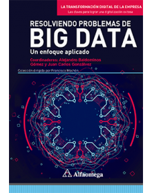 RESOLVIENDO PROBLEMAS DE BIG DATA - Un enfoque aplicado