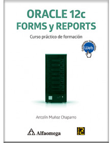 ORACLE 12C FORMS Y REPORTS - Curso práctico  de formación