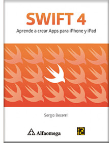 SWIFT 4 - Aprende a crear Apps para iPhone y iPad