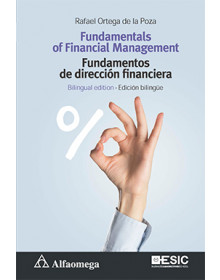 FUNDAMENTALS OF FINANCIAL MANAGEMENT / FUNDAMENTOS DE DIRECCIÓN FINANCIERA - Bilingual edition / Edición bilingüe