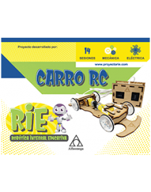 PROYECTO RIE – Robótica Integral Educativa. CARRO RC